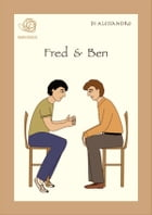Fred & Ben by Di Alessandro