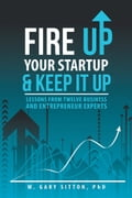 Fire Up Your Startup and Keep It Up