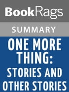 One More Thing by B. J. Novak l Summary & Study Guide by BookRags