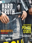 The Hard Truth Issue 01 by John Truman Wolfe