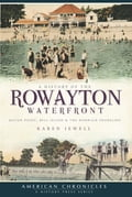 A History of the Rowayton Waterfront 94b9b7c3-7e8d-43c9-a03e-d8768e520a99