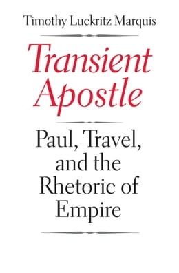 Book Transient Apostle by Timothy Luckritz Marquis