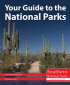 Your Guide to the National Parks of the South by Michael Oswald