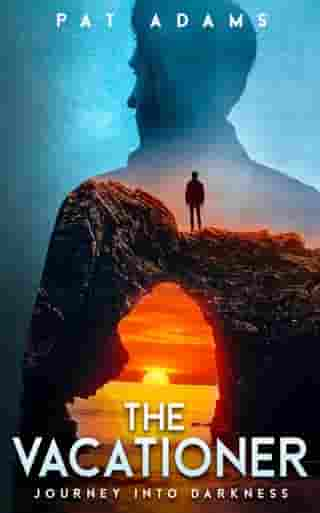 The Vacationer: Journey Into Darkness