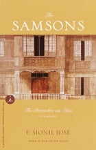 The Samsons: Two Novels; by F. Sionil José