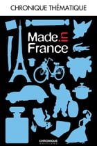 Made in France by Éditions Chronique