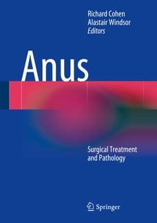 Anus: Surgical Treatment and Pathology