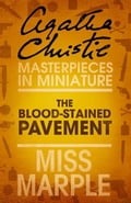 9780007486632 - Agatha Christie: The Blood-Stained Pavement: A Miss Marple Short Story - Buch