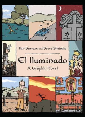El Iluminado A Graphic Novel