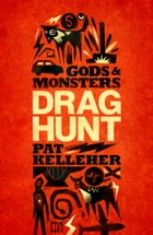 Drag Hunt by Pat Kelleher