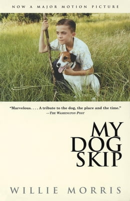 Book My Dog Skip by Willie Morris