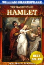 Hamlet By William Shakespeare: With 30+ Original Illustrations,Summary and Free Audio Book Link by William Shakespeare