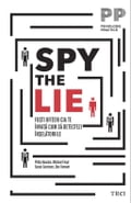 9786067196160 - Don Tennant, Michael Floyd, Philip Houston, Susan Carnicero: Spy the Lie. Fo ti ofi eri CIA te înva a cum sa detectezi în elatoriile - Cartea