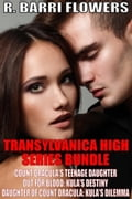 Transylvanica High Series Bundle: Count Dracula's Teenage Daughter\Out For Blood\Daughter of Count Dracula d3d617ae-302b-4895-a416-d203fcedaee8