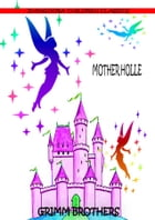 Mother Holle by Grimm Brothers