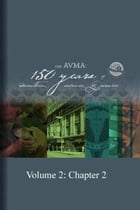 The AVMA: 150 Years of Education, Science and Service (Volume 2) by AVMA