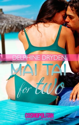 Book Mai Tai for Two by Delphine Dryden