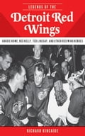 Legends of the Detroit Red Wings d2f299fa-8128-441b-8c47-b30ff47ab5a0