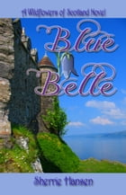 Blue Belle by Sherrie Hansen