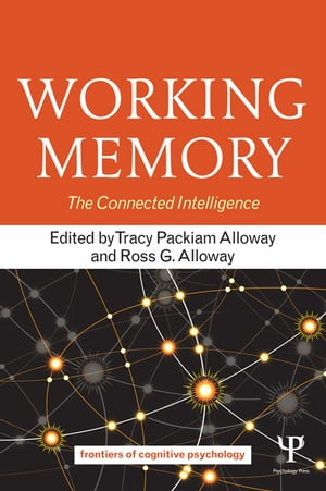 Working Memory The Connected Intelligence
