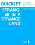 Quicklet on Robert Heinlein's Stranger in a Strange Land (CliffNotes-like Book Summary and Analysis) by Joseph  Pritchard