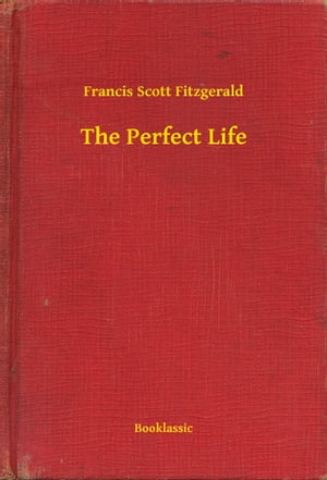 The Perfect Life