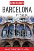 Insight Guides: Barcelona City Guide 48322d5c-2fa9-4e07-b219-a19dcffb56bf