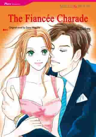 THE FIANCEE CHARADE (Mills & Boon Comics): Mills & Boon Comics by Darcy Maguire