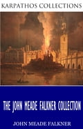 The John Meade Falkner Collection