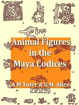 Animal Figures in the Maya Codices