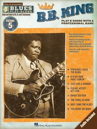 B.B. King (Songbook): Blues Play-Along Volume 5