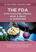 The FDA & Psychiatric Drugs: How a Drug Is Approved by Joan Esherick