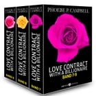Love Contract with a Billionaire 7-9 (Deutsche Version) by Phoebe P. Campbell