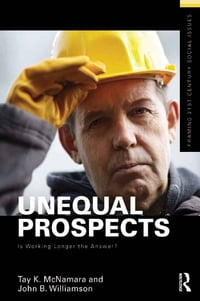 Unequal Prospects: Is Working Longer the Answer?