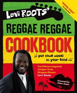 Book Levi Roots' Reggae Reggae Cookbook by Levi Roots