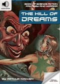 9791186505717 - Arthur Machen, Oldiees Publishing: Book of Science Fiction, Fantasy and Horror: The Hill of Dreams - 도 서