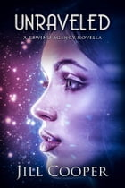 Unraveled: The Rewind Agency 2,5
