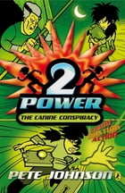 2-Power: The Canine Conspiracy by Pete Johnson