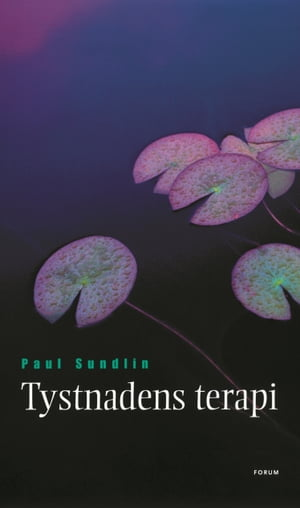 Tystnadens terapi by Paul Sundlin