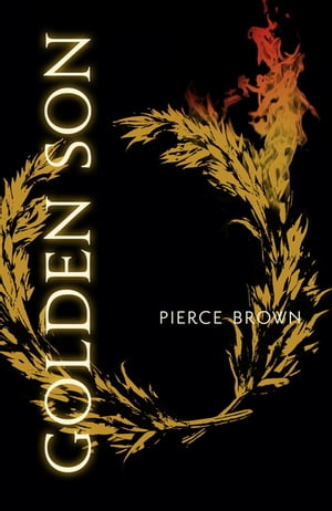 Golden Son Red Rising Trilogy 2