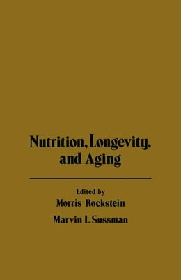 Book Nutrition Longevity, and Aging by Rockstein, Morris
