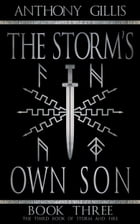 The Storm's Own Son: Book Three