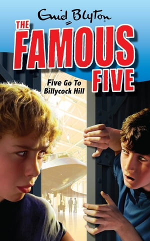 Five Go To Billycock Hill Book 16