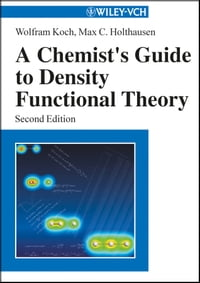 A Chemist's Guide to Density Functional Theory