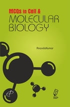 MCQs in Cell and Molecular Biology by P. Anandakumar
