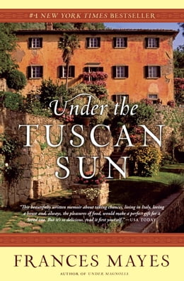 Book Under the Tuscan Sun by Frances Mayes