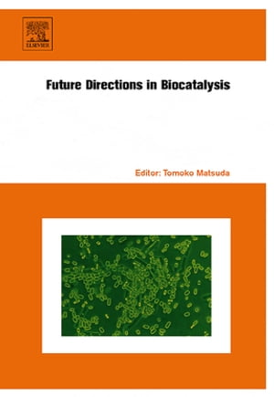 Future Directions in Biocatalysis