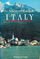 Italy Adventure Guide by Michael Sedge
