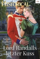 Lord Randalls letzter Kuss by Sarah Mallory