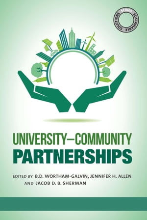 Sustainable Solutions: University�??Community Partnerships